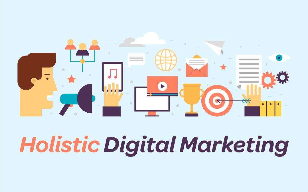 What is Holistic Digital Marketing?